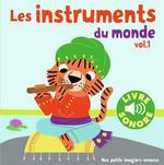 Couverture de Les Instruments Du Monde (Tome 1) - 6 Images A Regarder, 6 Sons A Ecouter