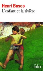 Vente EBooks : L'enfant et la rivière  - Henri Bosco