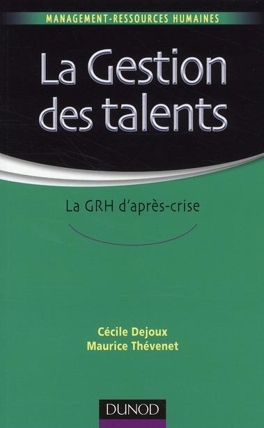 La Gestion Des Talents ; La Grh D'Apres-Crise