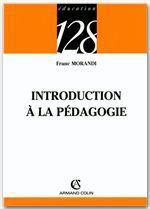 Introduction à la pédagogie  - Franc Morandi