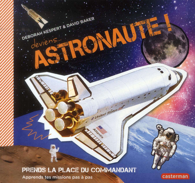 Deviens astronaute