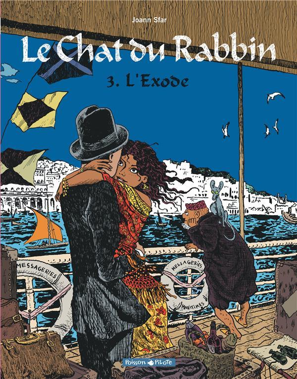 LE CHAT DU RABBIN T.3  -  L'EXODE