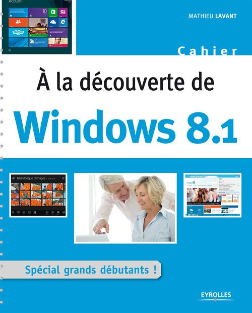 à la découverte de windows 8.1