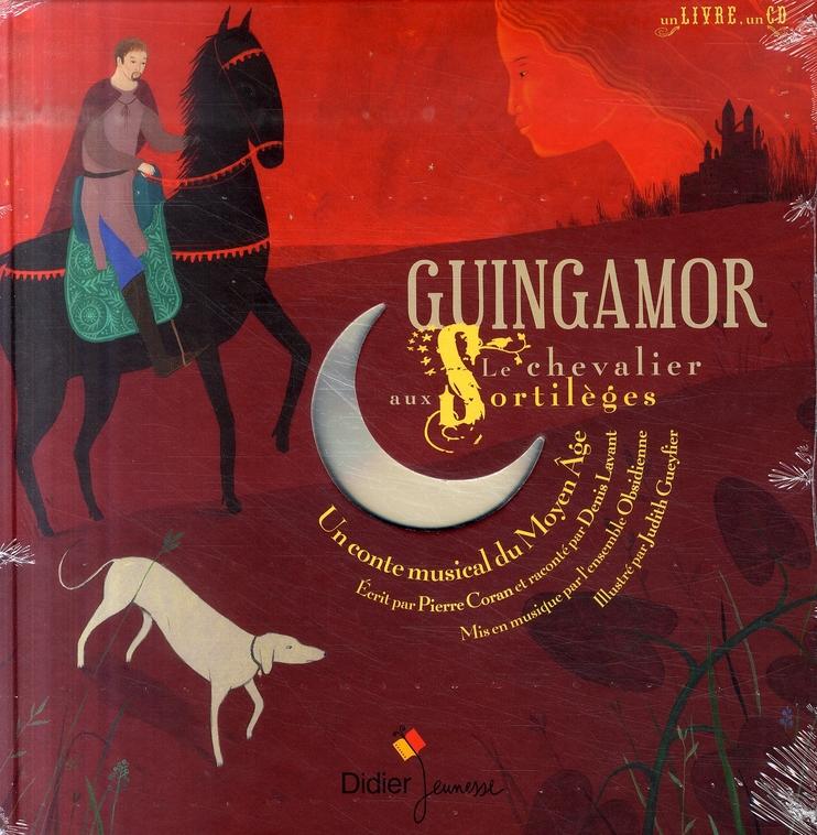 Guinguamor, le chevalier aux sortilèges ; un conte musical du Moyen Age