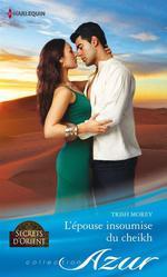 Vente EBooks : L'épouse insoumise du cheikh  - Trish Morey
