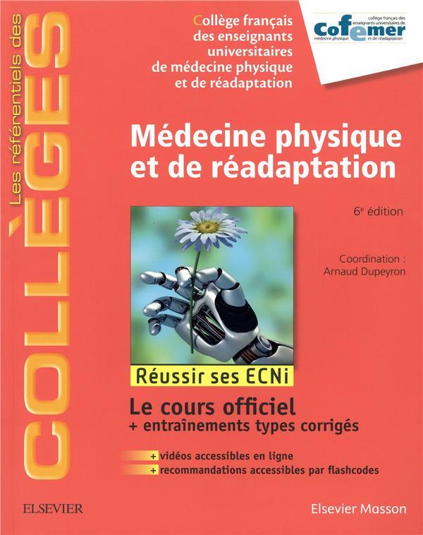 Médecine physique et de réadaptation ; réussir les ECNI