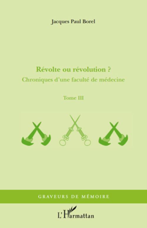 Révolte ou révolution ?  - Jacques-Paul Borel