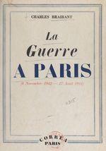 La guerre à Paris (8 nov 1942 - 27 août 1944)