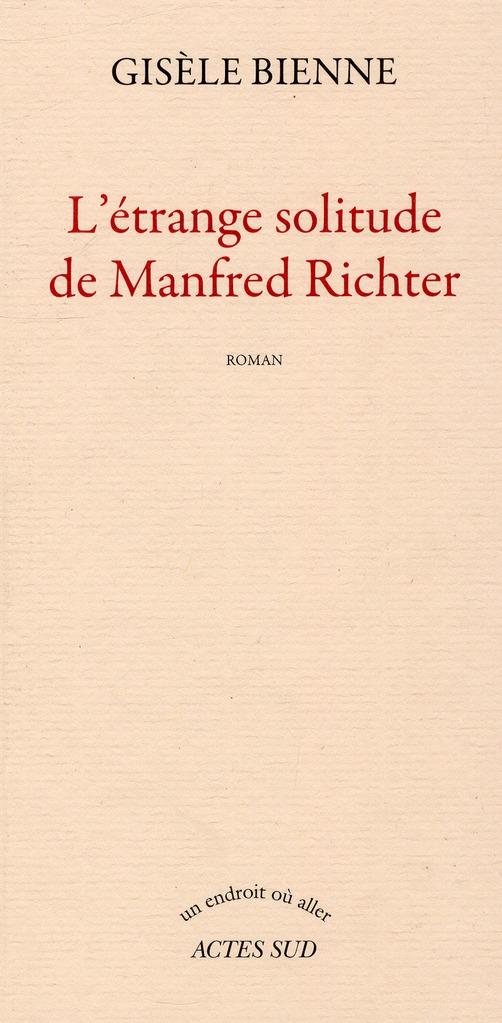 L'Etrange Solitude De Manfred Richter