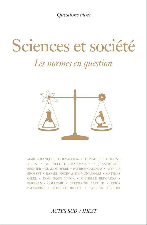Sciences et société ; les normes en question