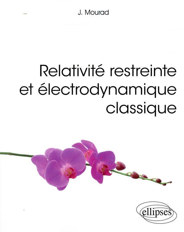 Relativité restreinte et électrodynamique classique