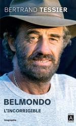 Vente EBooks : Belmondo - L'incorrigible  - Bertrand Tessier