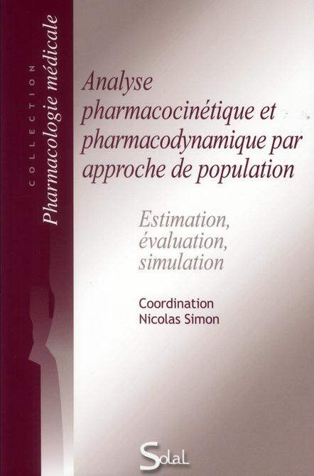 Analyse pharmacocinétique et pharmacodynamique par approche de population