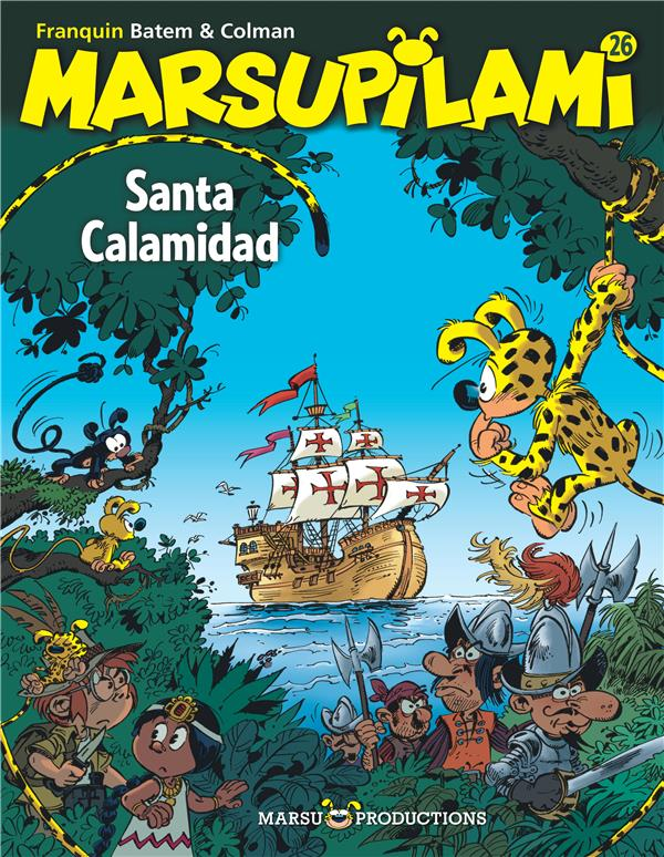 Marsupilami T.26 ; Santa Calaminad
