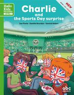 Charlie and the sports day surprise ; level 1