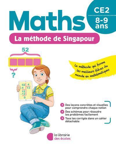 La méthode de Singapour ; maths ; CE2 (édition 2020)