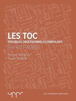 Les TOC- En 40 pages  - Xavier Briffault - Margot Morgieve