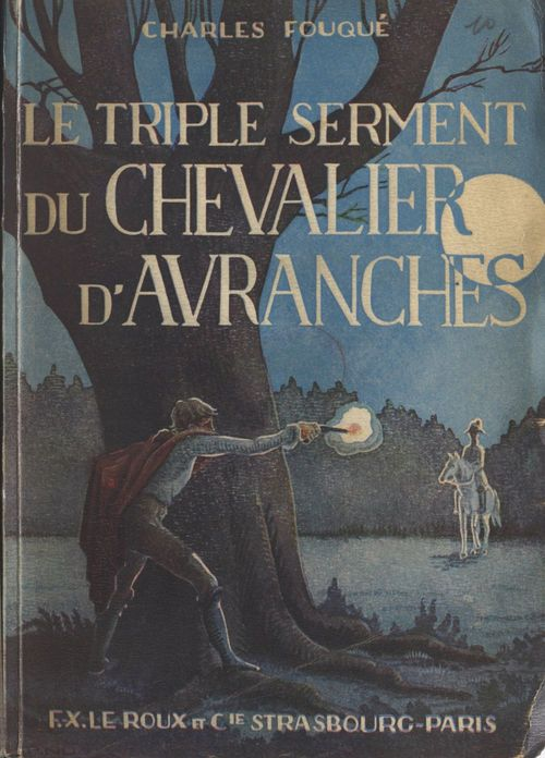Le triple serment du chevalier d'Avranches