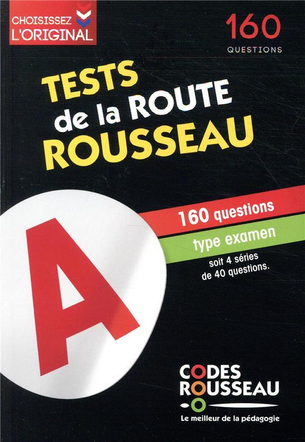 COLLECTIF - TEST DE LA ROUTE ROUSSEAU  -  160 QUESTIONS TYPE EXAMEN (EDITION 2020)