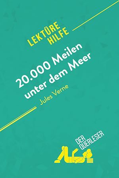 20.000 Meilen unter dem Meer von Jules Verne (Lektürehilfe)