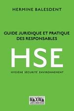 Vente Livre Numérique : Guide juridique et pratique des responsables HSE  - Hermine Balesdent