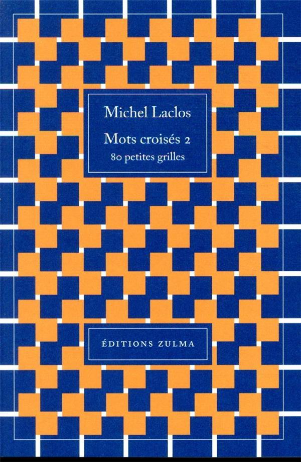 Mots croisés T.2 ; 80 petites grilles