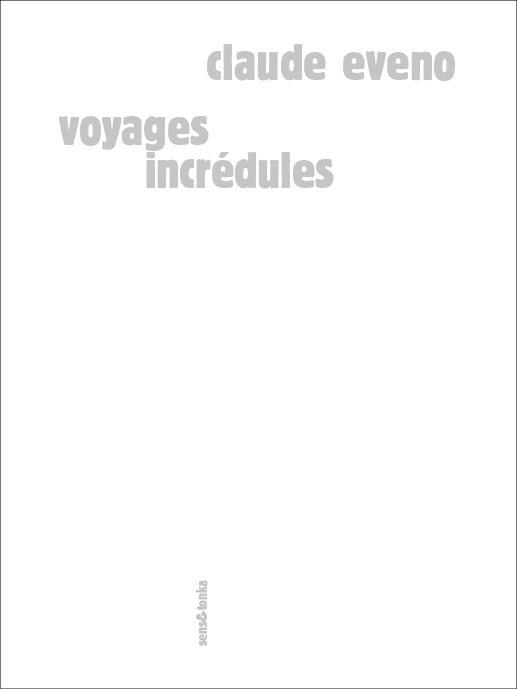 Voyages incrédules