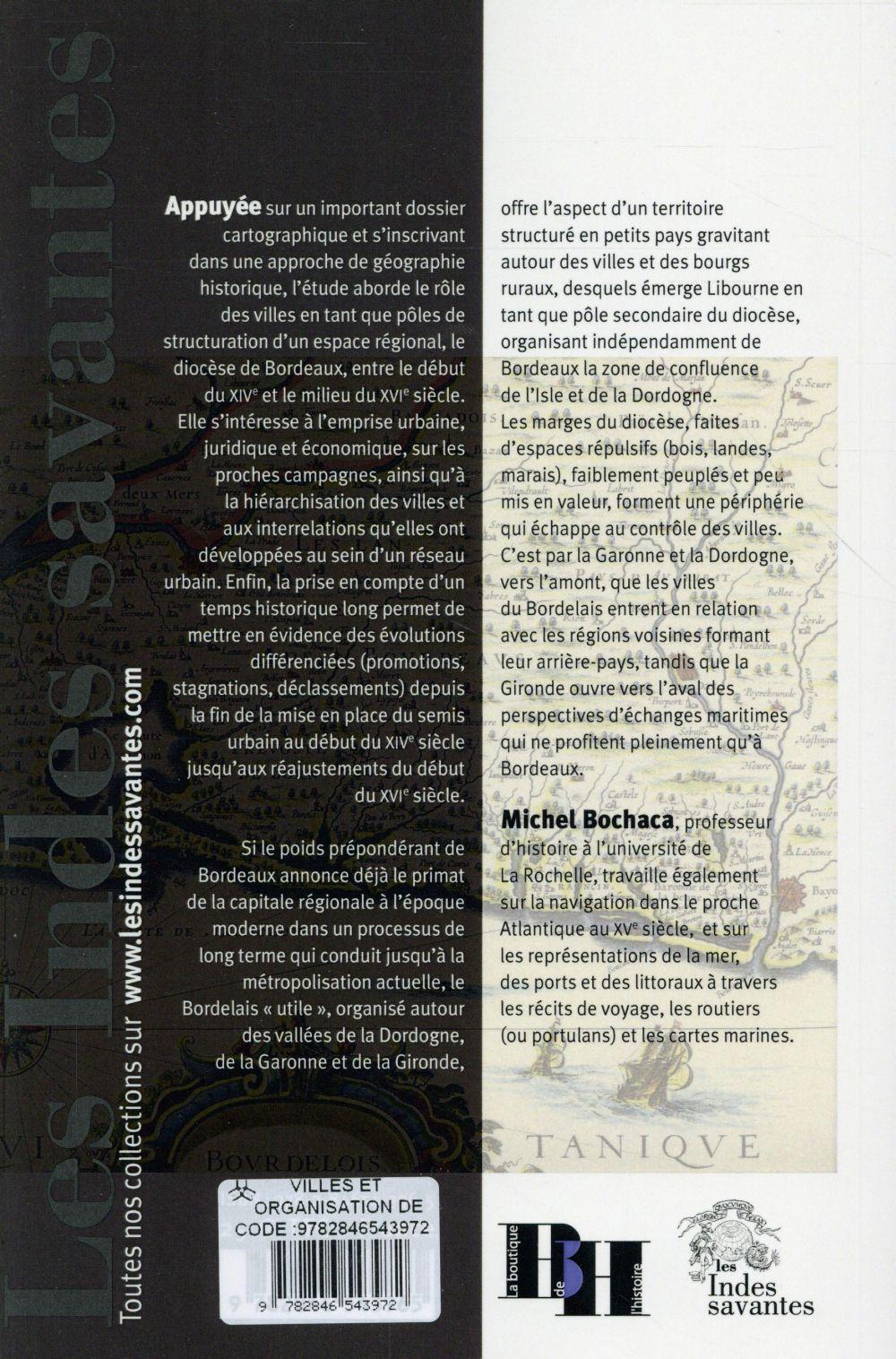 villes et organisation de l espace en bordelais vers 1300 vers 1550