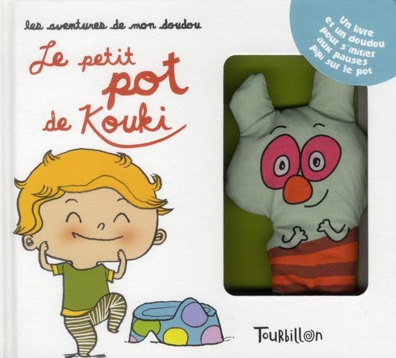 Les Aventures De Mon Doudou ; Le Petit Pot De Kouki