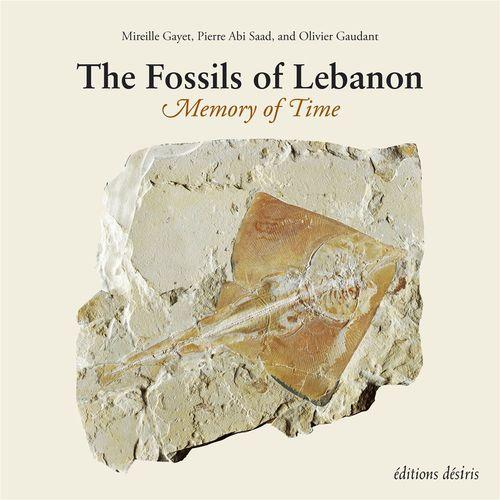 Les fossiles du Liban ; mémoire du temps