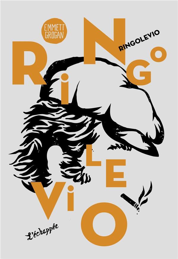 Ringolevio ; une vie jouée sans temps morts...