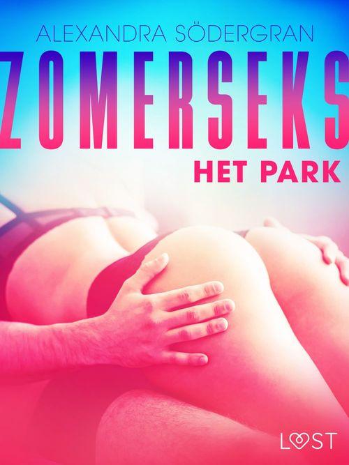 Zomerseks 3: Het park - erotisch verhaal