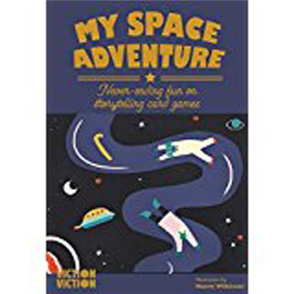 My space adventure ; never ending fun on storytelling card games