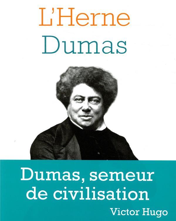 LES CAHIERS DE L'HERNE ; Dumas