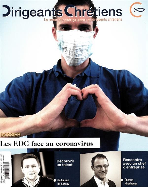 Dirigeants chretiens n.101 ; mai - juin 2020 ; les edc face au coronavirus