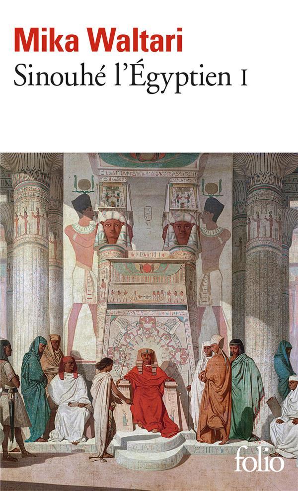 WALTARI, MIKA - SINOUHE L'EGYPTIEN T.1
