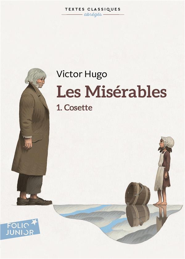 HUGO, VICTOR  - LES MISERABLES T.1  -  COSETTE