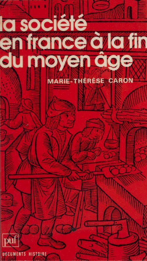 La société en France à la fin du Moyen Âge