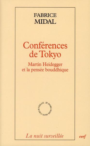 Conférences de Tokyo ; Martin Heidegger et la pensée bouddhique
