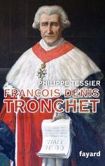Vente EBooks : François-Denis Tronchet  - Philippe Tessier
