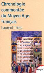 Vente EBooks : Chronologie commentée du Moyen Age français  - Laurent Theis