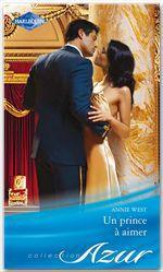Vente Livre Numérique : Un prince à aimer  - Annie West