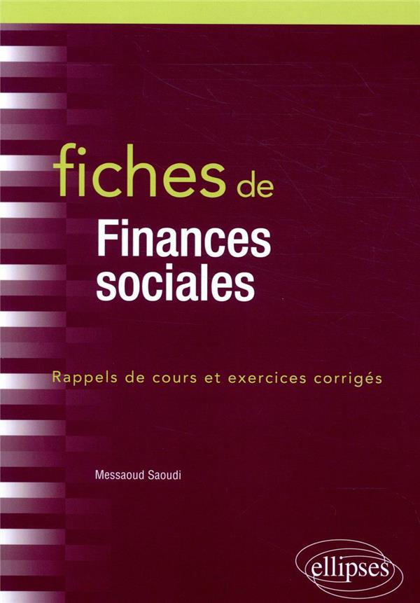 Fiches de finances sociales ; rappels de cours et exercices corrigés