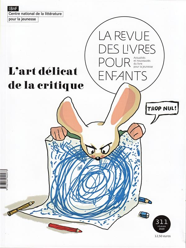 LA REVUE DES LIVRES POUR ENFANTS - L'ART DELICAT DE LA CRITIQUE