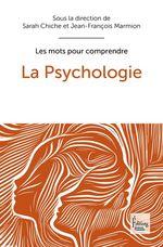 Vente EBooks : La Psychologie  - Sarah Chiche - Jean-François Marmion