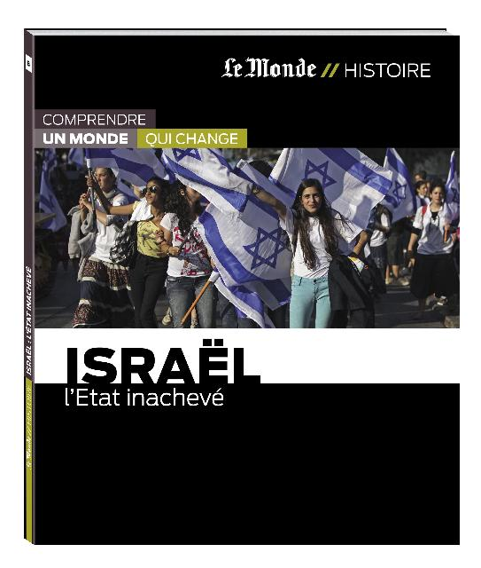 Israël ; l'Etat inachevé