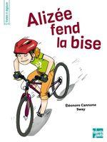 Vente EBooks : Alizée fend la bise  - Eleonore CANNONE