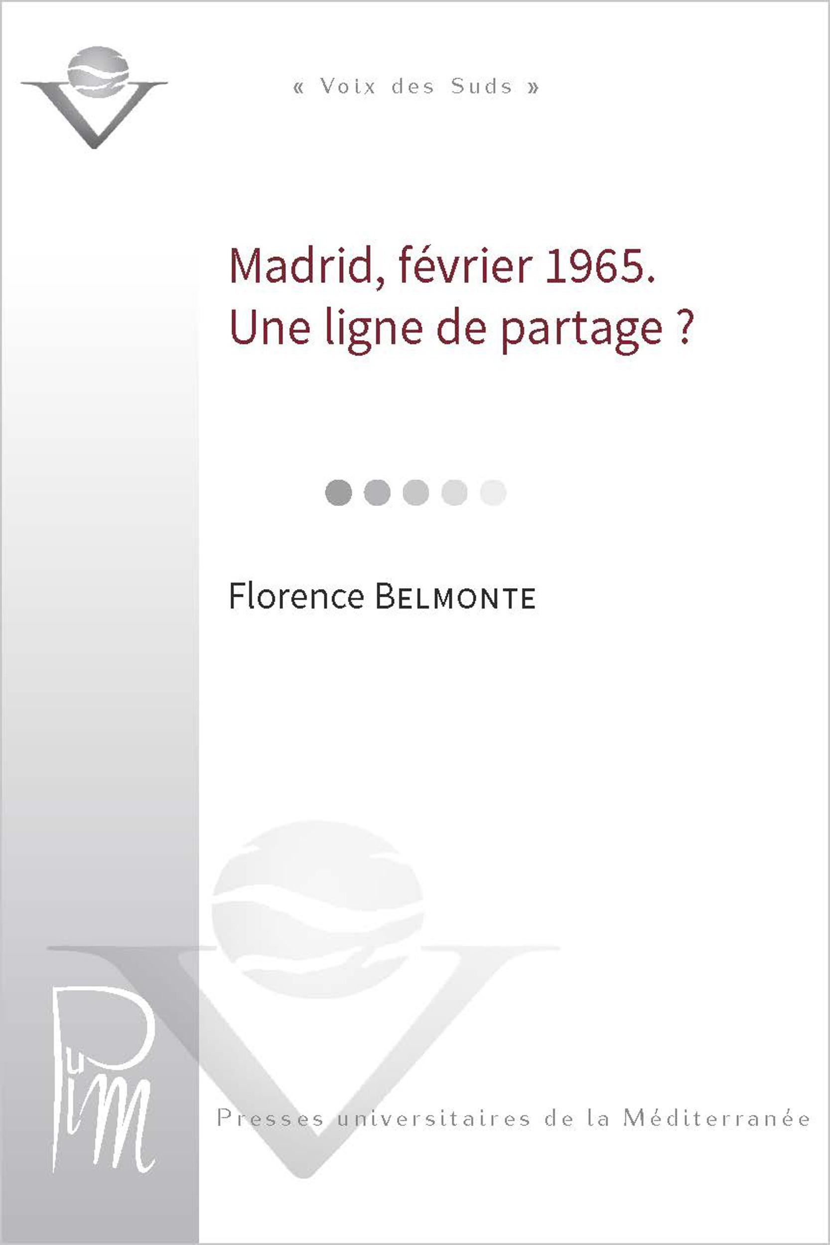 Madrid, fevrier 1965  - une ligne de partage ?