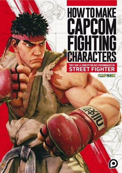 How to make Capcom fighting characters ; tout sur la conception des personnages de Street Fighter