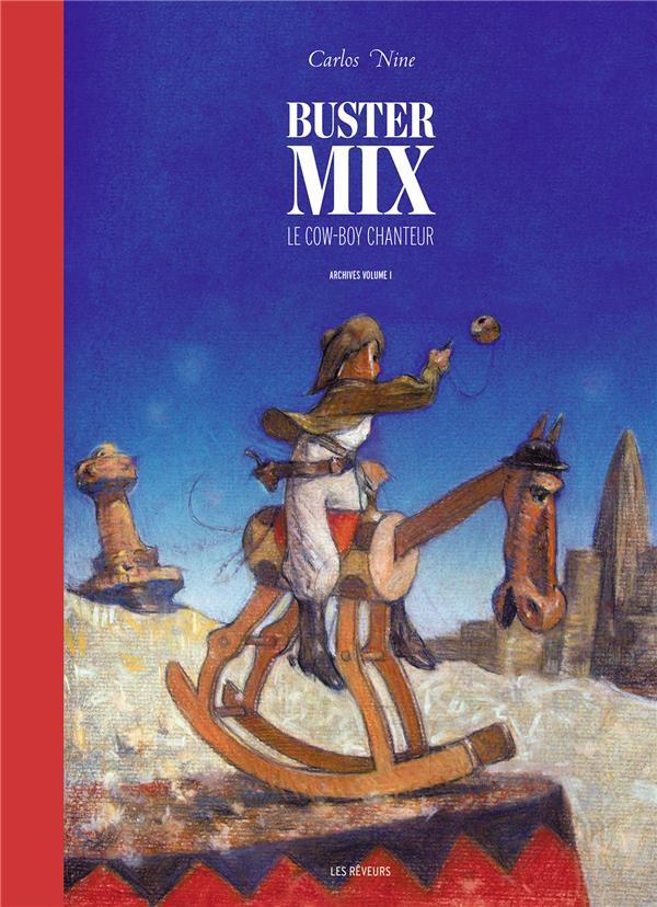 Buster Mix ; le cow-boy enchanteur